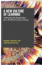 John Seely Brown:New Culture of Learning