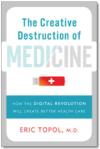 by Eric Topol MDhttp://creativedestructionofmedicine.com/